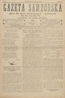 Gazeta Samborska : pismo poświęcone sprawom ekonomicznym i społecznym okręgu: Sambor, Stary Sambor, Turka. 1908, nr33