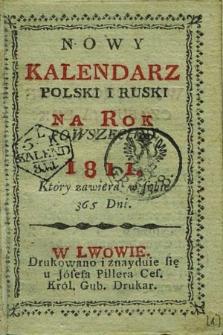 Nowy Kalendarz Polski i Ruski na Rok Powszechny 1811. Który Zawiera w Sobie 365 Dni