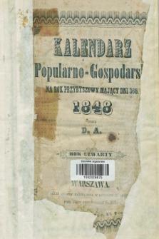 Kalendarz Popularno-Gospodarski na Rok Przybyszowy Mający Dni 366. R.4 (1848)