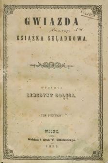 Gwiazda : książka skladkowa. 1855, T.1