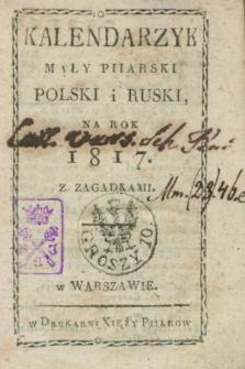 Kalendarzyk Mały Piiarski Polski i Ruski, na Rok 1817 z Zagadkami
