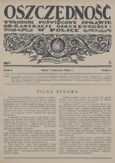 Oszczędność : tygodnik poświęcony sprawie organizacji oszczędności w Polsce. 1925, nr5