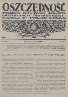 Oszczędność : tygodnik poświęcony sprawie organizacji oszczędności w Polsce. 1925, nr6