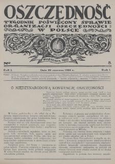 Oszczędność : tygodnik poświęcony sprawie organizacji oszczędności w Polsce. 1925, nr8