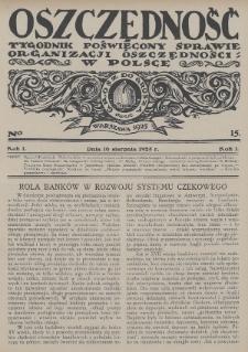 Oszczędność : tygodnik poświęcony sprawie organizacji oszczędności w Polsce. 1925, nr15
