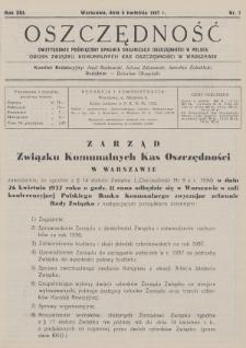Oszczędność : dwutygodnik poświęcony sprawie organizacji oszczędności w Polsce : organ Związku Komunalnych Kas Oszczędności w Warszawie. 1937, nr7