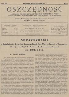 Oszczędność : dwutygodnik poświęcony sprawie organizacji oszczędności w Polsce : organ Związku Komunalnych Kas Oszczędności w Warszawie. 1937, nr21
