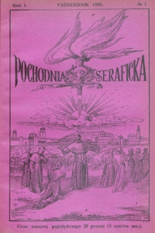 Pochodnia Seraficka : Organ Jubileuszowy. R.1, № 7 (październik 1926)