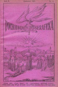 Pochodnia Seraficka : Organ Jubileuszowy. R.2, nr 4 (kwiecień 1927)