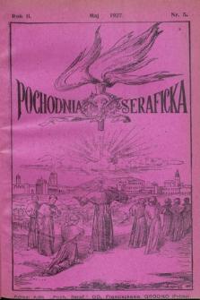 Pochodnia Seraficka : Organ Jubileuszowy. R.2, nr 5 (maj 1927)