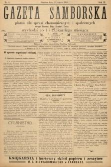 Gazeta Samborska : pismo poświęcone sprawom ekonomicznym i społecznym okręgu: Sambor, Stary Sambor, Turka. 1910, nr6