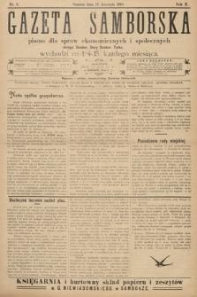 Gazeta Samborska : pismo poświęcone sprawom ekonomicznym i społecznym okręgu: Sambor, Stary Sambor, Turka. 1910, nr8