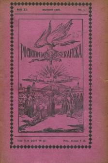 Pochodnia Seraficka : Organ III Zakonu i Stow. Franciszk. Krucjaty Misyjnej. R.11, nr 1 (styczeń 1936)