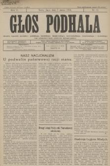 Głos Podhala : aktualny tygodnik powiatów: gorlickiego, jasielskiego, limanowskiego, nowosądeckiego, nowotarskiego i żywieckiego. 1934, nr 10
