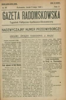 Gazeta Radomskowska : tygodnik polityczno-społeczno-ekonomiczny. R.3, № 19 (3 maja 1922)