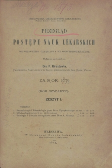 Przegląd Postępu Nauk Lekarskich we Wszystkich Gałęziach i we Wszystkich Krajach za Rok 1873. R.4