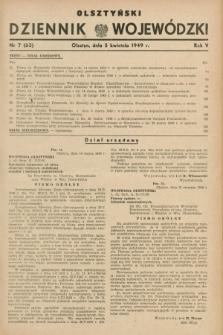 Olsztyński Dziennik Wojewódzki. R.5, nr 7 (5 kwietnia 1949) = nr (63)
