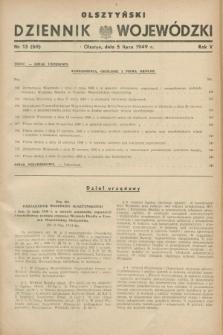 Olsztyński Dziennik Wojewódzki. R.5, nr 13 (5 lipca 1949) = nr (69)