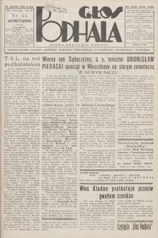 Głos Podhala : aktualny tygodnik powiatów: gorlickiego, jasielskiego, limanowskiego, nowosądeckiego, nowotarskiego i żywieckiego. 1935, nr 44