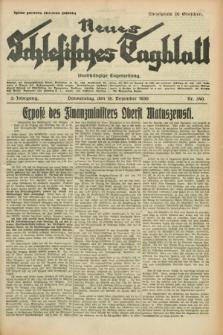 Neues Schlesisches Tagblatt : unabhängige Tageszeitung. Jg.3, Nr. 340 (18. Dezember 1930)