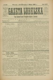 Gazeta Lubelska : pismo codzienne rolniczo-przemysłowo-handlowe i literackie. R.14, № 103 (7 maja 1889)