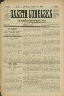 Gazeta Lubelska : pismo codzienne rolniczo-przemysłowo-handlowe i literackie. R.14, № 126 (7 czerwca 1889)