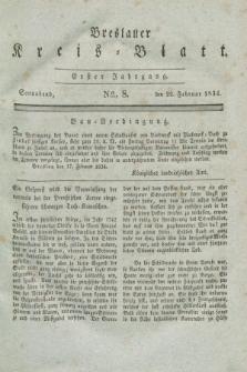 Breslauer Kreis-Blatt. Jg.1, № 8 (22 Februar 1834)