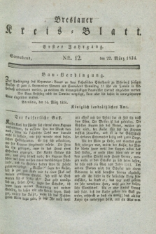 Breslauer Kreis-Blatt. Jg.1, № 12 (22 März 1834)