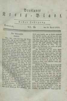 Breslauer Kreis-Blatt. Jg.1, № 16 (19 April 1834)