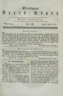 Breslauer Kreis-Blatt. Jg.1, № 25 (21 Juni 1834)