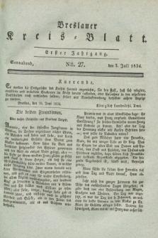 Breslauer Kreis-Blatt. Jg.1, № 27 (5 Juli 1834)