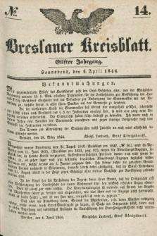 Breslauer Kreisblatt. Jg.11, № 14 (6 April 1844)