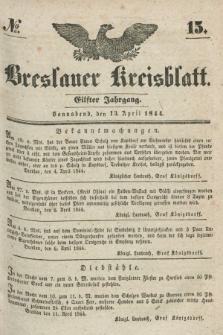 Breslauer Kreisblatt. Jg.11, № 15 (13 April 1844)