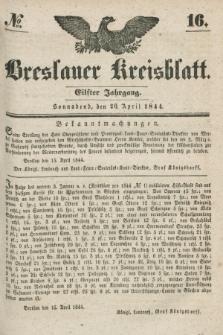 Breslauer Kreisblatt. Jg.11, № 16 (20 April 1844)