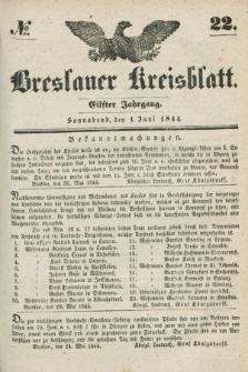 Breslauer Kreisblatt. Jg.11, № 22 (1 Juni 1844) + dod.