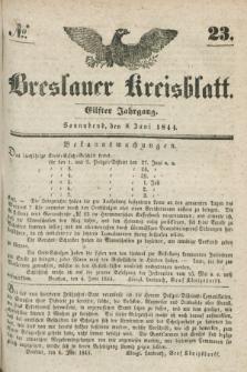 Breslauer Kreisblatt. Jg.11, № 23 (8. Juni 1844)