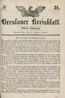 Breslauer Kreisblatt. Jg.11, № 31 (3 August 1844)