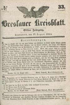 Breslauer Kreisblatt. Jg.11, № 33 (17 August 1844)