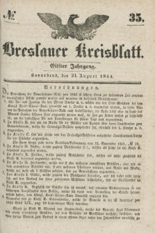 Breslauer Kreisblatt. Jg.11, № 35 (31 August 1844)