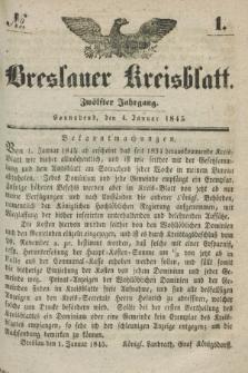 Breslauer Kreisblatt. Jg.12, № 1 (4 Januar 1845)