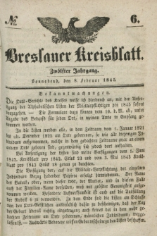 Breslauer Kreisblatt. Jg.12, № 6 (8. Februar 1845)