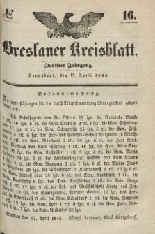 Breslauer Kreisblatt. Jg.12, № 16 (19 April 1845)
