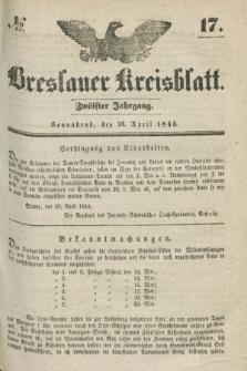 Breslauer Kreisblatt. Jg.12, № 17 (26 April 1845)