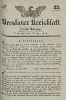 Breslauer Kreisblatt. Jg.12, № 25 (21 Juni 1845)