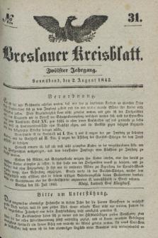 Breslauer Kreisblatt. Jg.12, № 31 (2 August 1845)