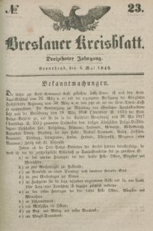 Breslauer Kreisblatt. Jg.13, № 23 (6 Mai 1846)