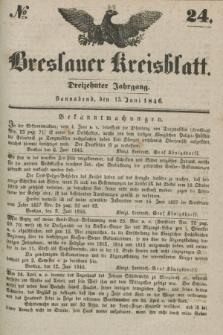 Breslauer Kreisblatt. Jg.13, № 24 (13 Juni 1846)