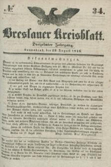 Breslauer Kreisblatt. Jg.13, № 34 (22 August 1846)