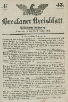 Breslauer Kreisblatt. Jg.13, № 43 (24 Oktober 1846)