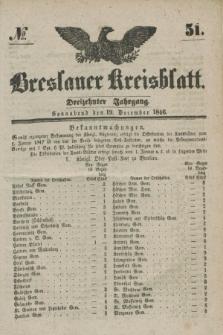 Breslauer Kreisblatt. Jg.13, № 51 (19 December 1846)